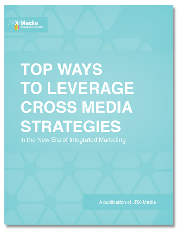 Top Ways to Leverage Cross Media Strategies