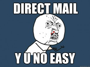 Direct-Mail-Y-U-NO-300x224.jpg