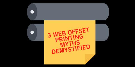 3 Web Offset Printing Myths Demystified